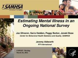 Estimating Mental Illness in an Ongoing National Survey