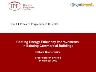 The IPF Research Programme 2006-2009