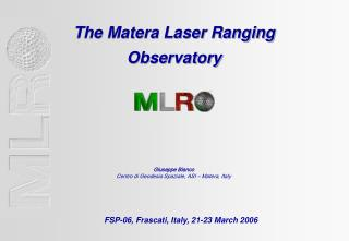 The Matera Laser Ranging  Observatory