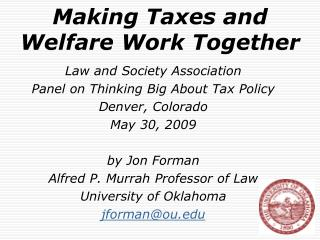Making Taxes and Welfare Work Together