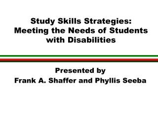 Study Skills Strategies: Meeting the Needs of Students with Disabilities