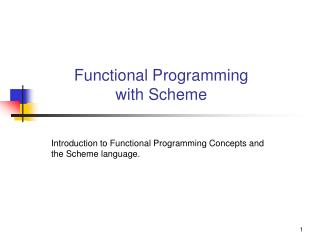 Functional Programming  with Scheme