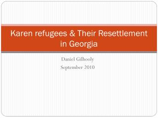 Karen refugees & Their Resettlement in Georgia