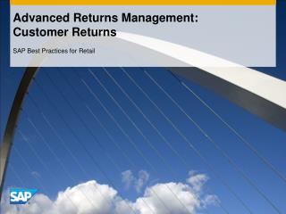 Advanced Returns Management:   Customer Returns