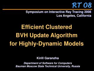 Efficient Clustered  BVH Update Algorithm  for Highly-Dynamic Models