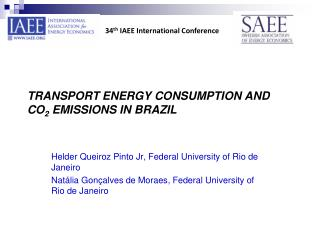 TRANSPORT ENERGY CONSUMPTION AND CO2 EMISSIONS IN BRAZIL