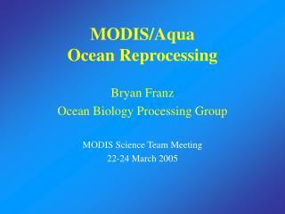 MODIS/Aqua  Ocean Reprocessing
