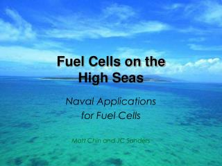 Fuel Cells on the  High Seas