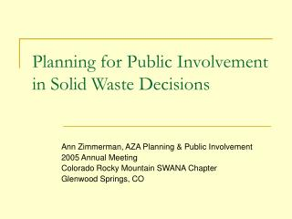 Planning for Public Involvement in Solid Waste Decisions