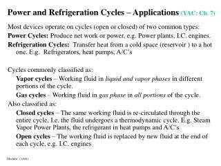 Power and Refrigeration Cycles � Applications (YAC: Ch. 7)