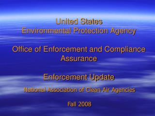 National Association of Clean Air Agencies Fall 2008