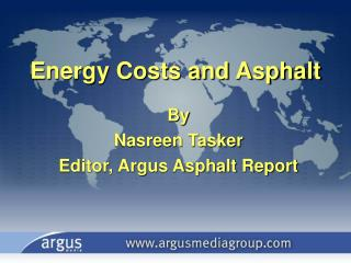 Energy Costs and Asphalt