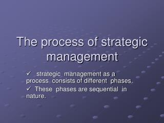 The process of strategic management