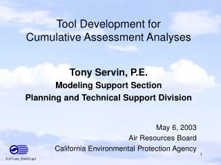 Tool Development for  Cumulative Assessment Analyses
