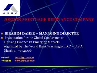 JORDAN MORTGAGE REFINANCE COMPANY IBRAHIM DAHER – MANAGING DIRECTOR