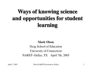 Ways of knowing science and opportunities for student learning