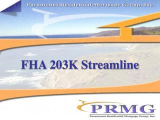FHA 203K Streamline