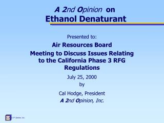 A 2 nd  O pinion   on Ethanol Denaturant