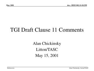 TGI Draft Clause 11 Comments