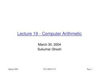 Lecture 19 - Computer Arithmetic