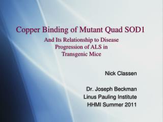 Copper Binding of Mutant Quad SOD1