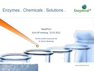 Enzymes .  Chemicals  . Solutions .