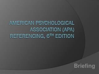 American Psychological Association (APA) referencing, 6 th  edition