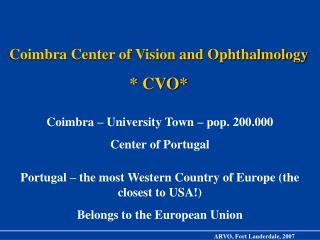 Coimbra Center of Vision and Ophthalmology * CVO*