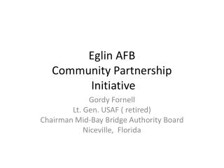 Eglin AFB Community  Partnership  Initiative