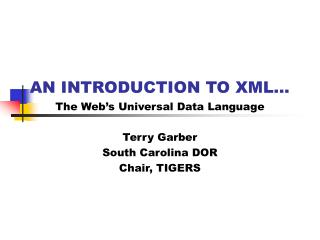 AN INTRODUCTION TO XML...