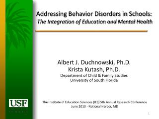 Addressing Behavior Disorders in Schools: The Integration of Education and Mental Health