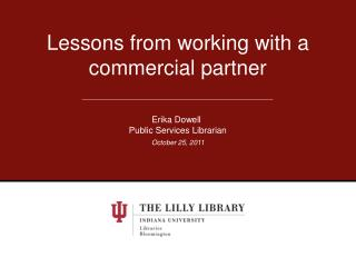Lessons from working with a commercial partner