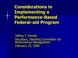 Considerations in Implementing a Performance-Based  Federal-aid Program