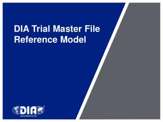 DIA Trial Master File Reference Model