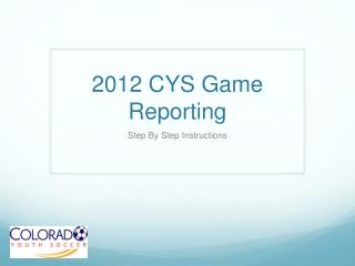 2012 CYS Game Reporting