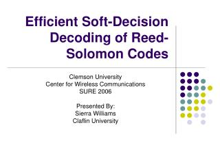 Efficient Soft-Decision Decoding of Reed- Solomon Codes