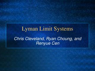 Lyman Limit Systems