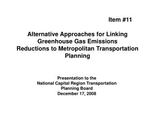 Presentation to the  National Capital Region Transportation Planning Board December 17, 2008