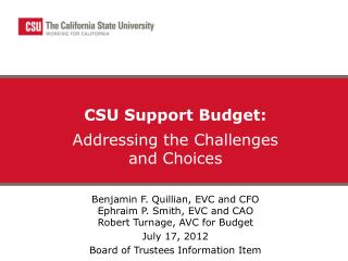 CSU Support Budget: Addressing the Challenges  and Choices