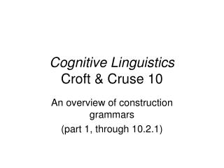 Cognitive Linguistics Croft & Cruse 10