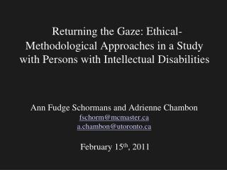 Ann Fudge  Schormans  and Adrienne  Chambon fschorm@mcmaster a.chambon@utoronto