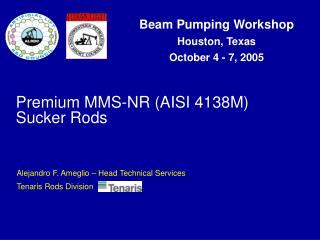 Premium MMS-NR (AISI 4138M) Sucker Rods