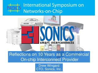 Reflections on 10 Years as a Commercial  On-chip Interconnect Provider