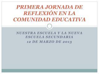 PRIMERA JORNADA DE REFLEXIÓN EN LA COMUNIDAD EDUCATIVA