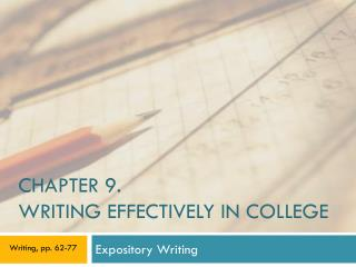CHAPTER 9. WRITING EFFECTIVELY IN COLLEGE