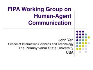 FIPA Working Group on Human-Agent Communication