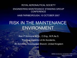RISK IN THE MAINTENANCE ENVIRONMENT