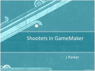 Shooters in GameMaker