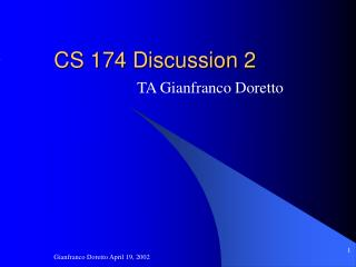 CS 174 Discussion 2