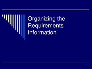 Organizing the Requirements Information